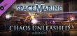 Купить Warhammer 40,000: Space Marine - Chaos Unleashed Map Pack
