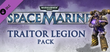 Купить Warhammer 40,000: Space Marine - Traitor Legions Pack