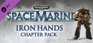 Купить Warhammer 40,000: Space Marine - Iron Hands Chapter Pack DLC