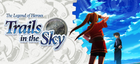 Купить The Legend of Heroes: Trails in the Sky