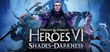 Купить Might & Magic: Heroes VI - Shades of Darkness