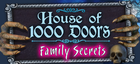 Купить House of 1,000 Doors: Family Secrets Collector's Edition