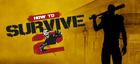 Купить How to Survive 2