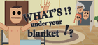 Купить What's under your blanket !?