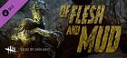 Купить Dead by Daylight - Of Flesh and Mud