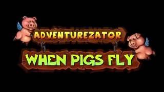Купить Adventurezator: When Pigs Fly