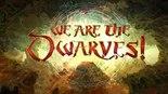 Купить We Are The Dwarves